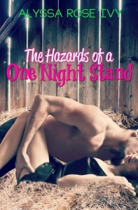 The Hazards of a One Night Stand #2